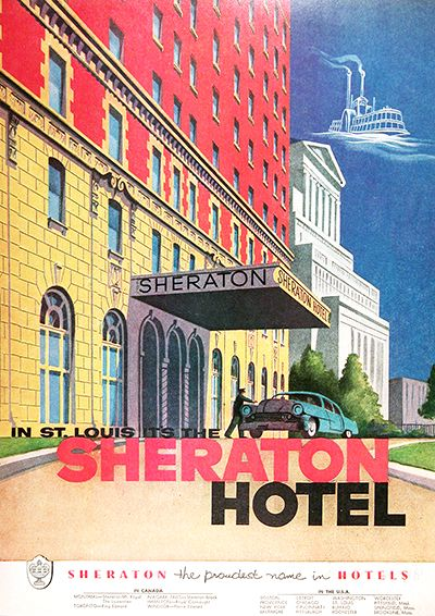 1954 St Louis Sheraton Hotel Original Vintage Adver The Proudest Name In