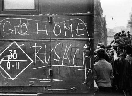 """""""GO HOME RUSÁCI / GO HOME RUSSIANS"""" August 1968, Prague"""