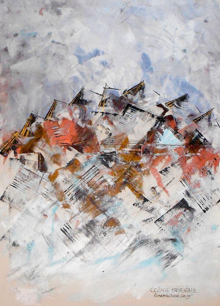 """""""COLLAGE ORIENTALE"""" - opera di Roberto Sironi - acrilico su tela - 65 x 90"""