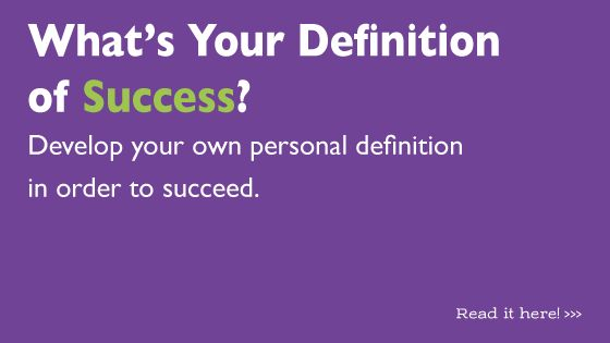 What does success look like to you? Webster's defines it as a favorable or desired outcome or the attainment of wealth, favor or eminence. The bottom line is that success relates to goals. You set the goals and you determine whether or not you are successful.  Head on over to the the blog for a discussion on success and join in the conversation!