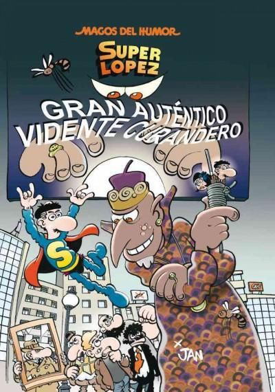 Super Lopez 177: Gran autentico vidente curandero / Great Authentic Visionary Healer