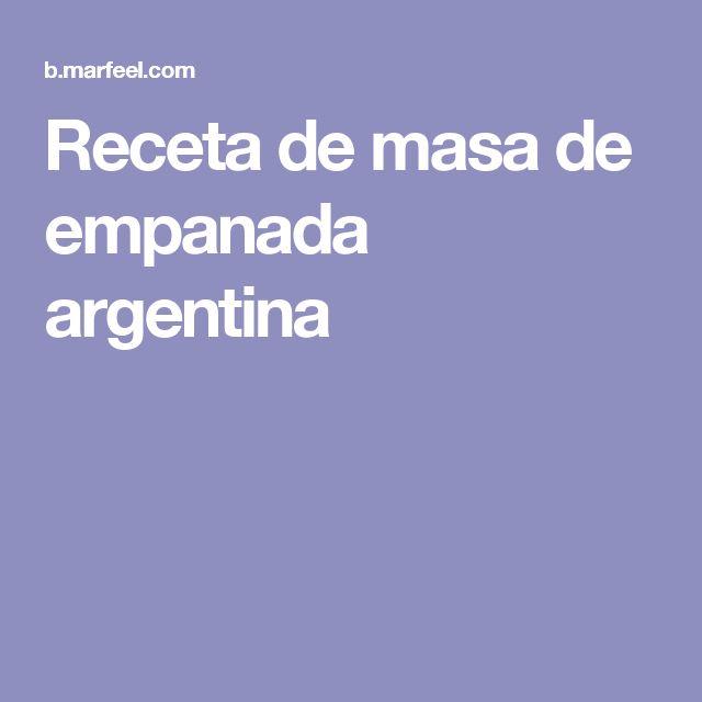 Receta de masa de empanada argentina