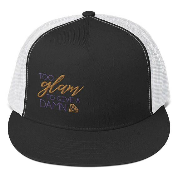 Casquette Too glam to give a damn Snapback Hat Trucker Hat