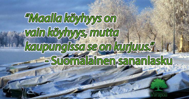 Positiivisa nämä suomalaiset sanonnat. #einäin :D