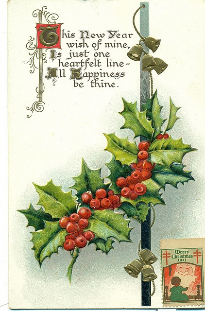 """Merry Christmas and Happy New Year (Includes a Christmas seal):""""This  New Year wish of mine Is just one heartfelt line-All Happiness be thine."""" by reinap, via Flickr"""