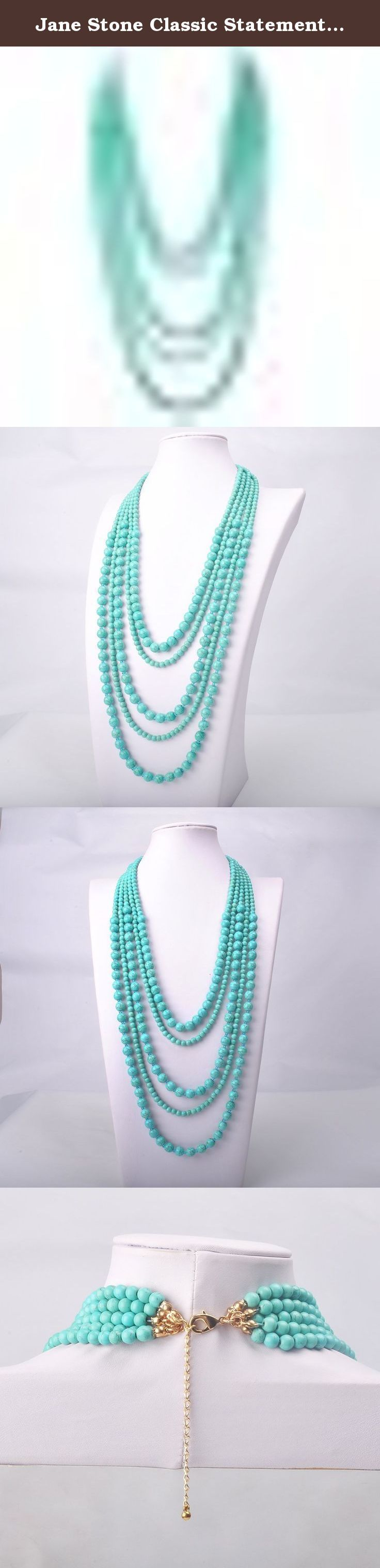Jane Stone Classic Statement Blue Turquoise Bead Multi Strand Layered Bib Necklace Aqua Chunky Multi Rows Party Jewelry for Women Elegant(Fn0728). Jane Stone was established in 2009, and is dedicated to be the most prestigious statement jewelry provider in the world. Jane Stone offers the finest quality semi-precious fashion jewelry, as well as all kinds of natural gemstones and pearl jewelry.