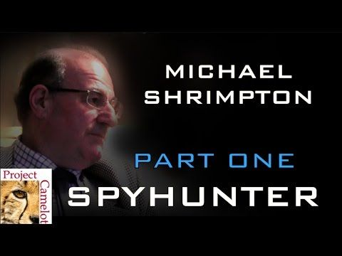 MICHAEL SHRIMPTON: SPYHUNTER - 2 PARTS - PROJECT CAMELOT PORTAL: From January 11, 2017, Excellent interview, must hear.