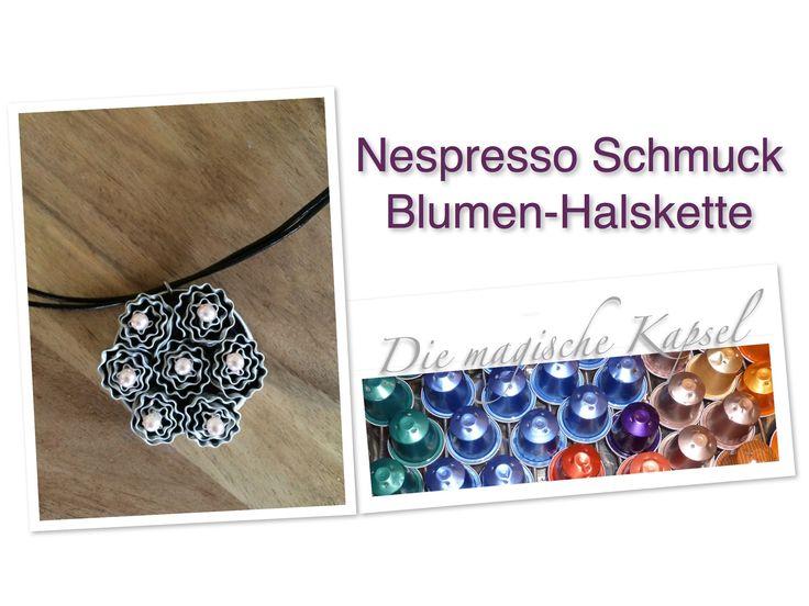 Nespresso Kapsel-Schmuck Anleitung - Halskette - Die magische (Kaffee)-K...