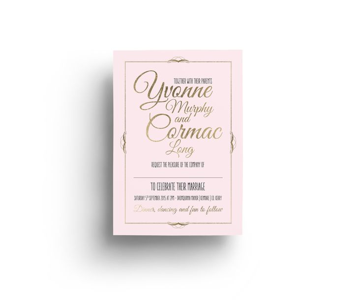 Yvonne and Cormac went for romantic pink with gold lettering. Swoon.  Love it? Let's talk! Coolandcompany.ie