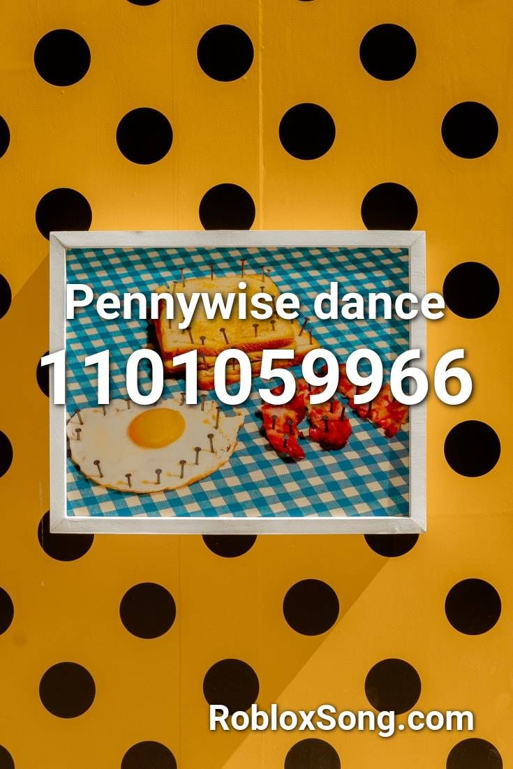 Pennywise Dance Roblox Id Roblox Music Codes Roblox Music Codes Roblox Roblox Id