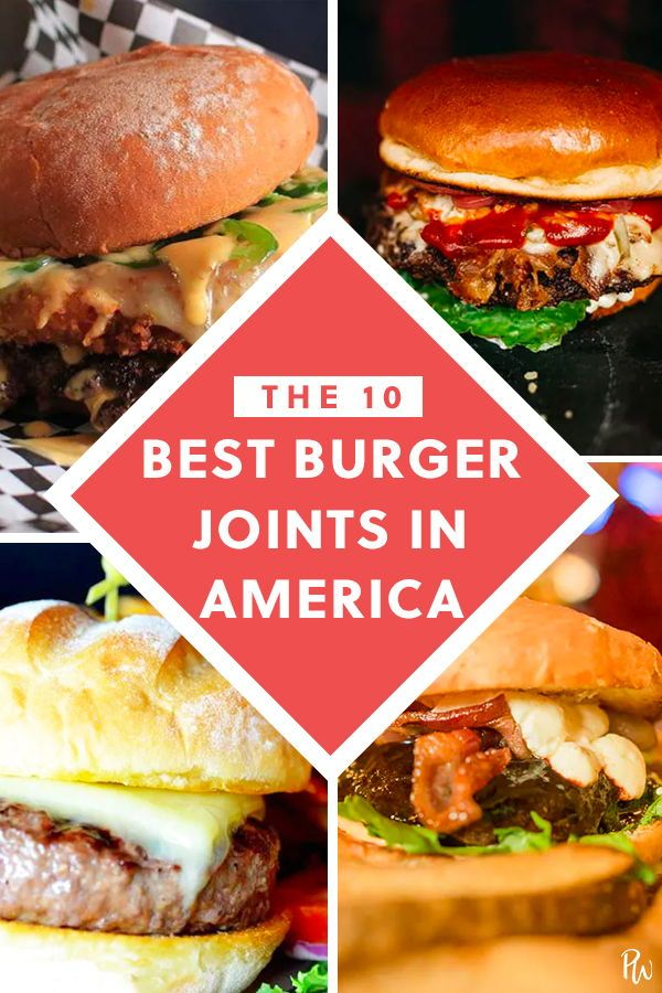 The 10 Best Burger Joints In America Travel Best Burger