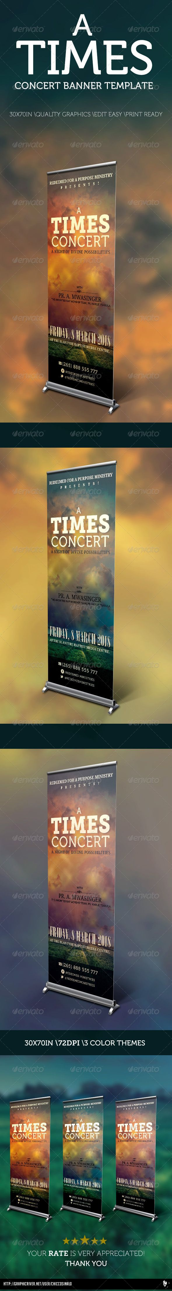 A Times Concert Banner Template, is a general banner design for a lot of usage like event advertising, concert awareness etc it is a clean, simple to edit and professional signage template. It is print ready, with 2 simple steps edit the text, insert your image, and you are set for print. $6.00