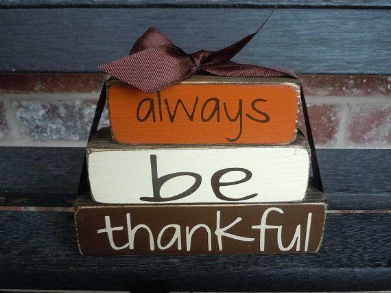 Fall wood blocks Always be thankful