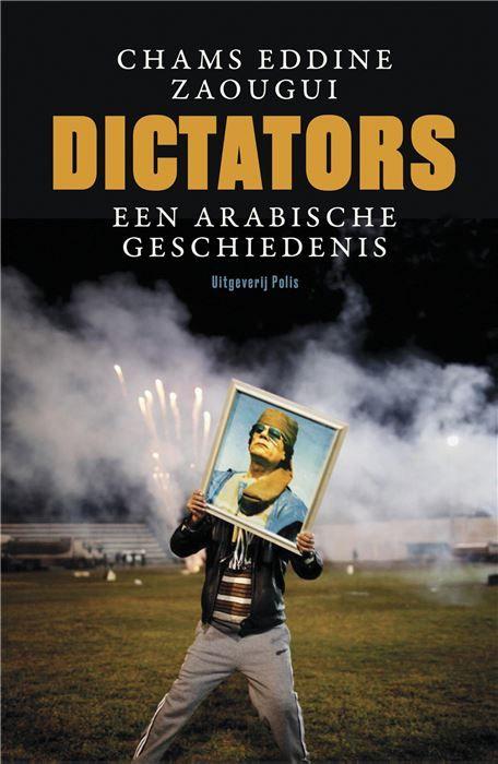 Dictators  De droom van de Arabische Lente is uit elkaar gespat. Sinds het uitbreken van de volksopstanden in 2011 gaat het van kwaad tot erger in de regio. Syrië Irak Jemen en Libië zijn veranderd in een lappendeken van rivaliserende stammen en sektes. In Egypte is opnieuw een dictator aan de macht generaal Sisi een Arabische Napoleon. En de terreurgroep Islamitische Staat heeft zich als een kwaadaardig en taai gezwel in het hart van het Midden-Oosten genesteld. Misschien zat er toch een…
