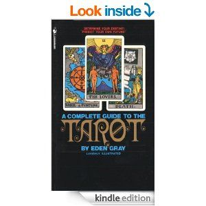 83 best tarot books images on pinterest tarot cards tarot spreads the complete guide to the tarot kindle edition by eden gray religion spirituality fandeluxe Choice Image
