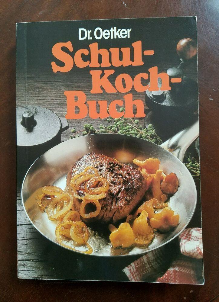 Dr. Oetker's Schul Koch Buch Vintage German Cook Book Deutsch