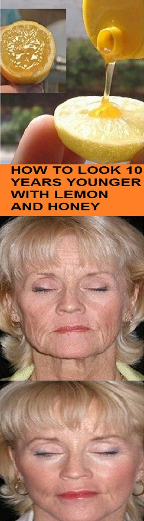 HOW TO LOOK 10 YEARS YOUNGER WITH LEMON AND HONEY