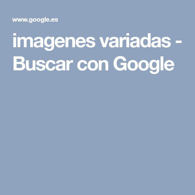 imagenes variadas - Buscar con Google