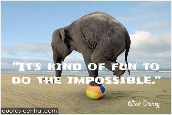 kind, fun, do, impossible