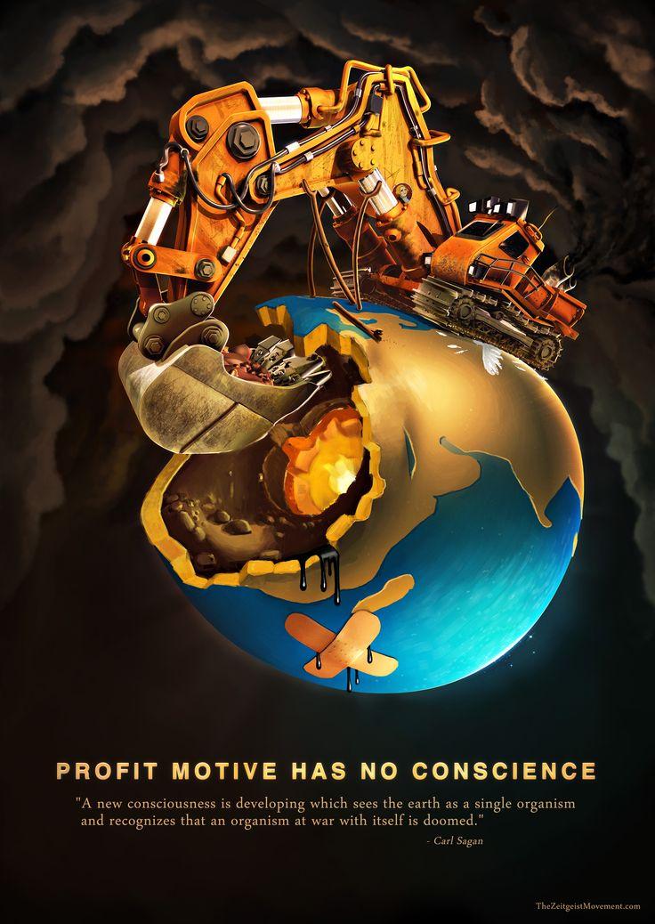 Profit motive has no conscience poster