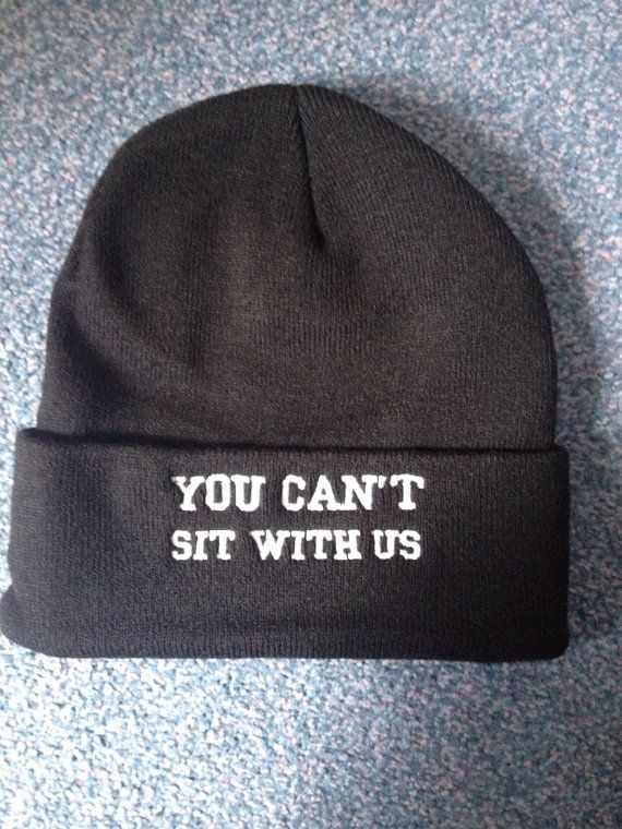 LIMITED STOCK mean girls quote 'you can't sit with us'  embroidered acrylic beanie on Etsy, £15.00