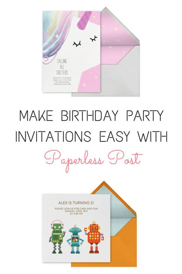 Cross One Thing Off Your Birthday Party To Do List By Ordering Sending Invitations Online From Paperless Post