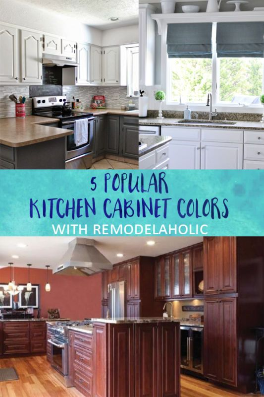 5 Popular Kitchen Cabinet Colors Pinterest Kitchens