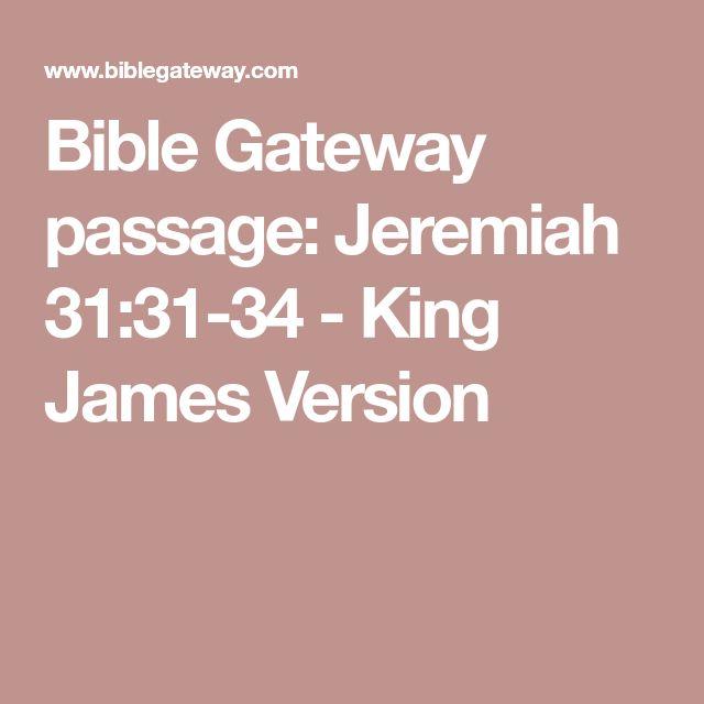 Bible Gateway passage: Jeremiah 31:31-34 - King James Version