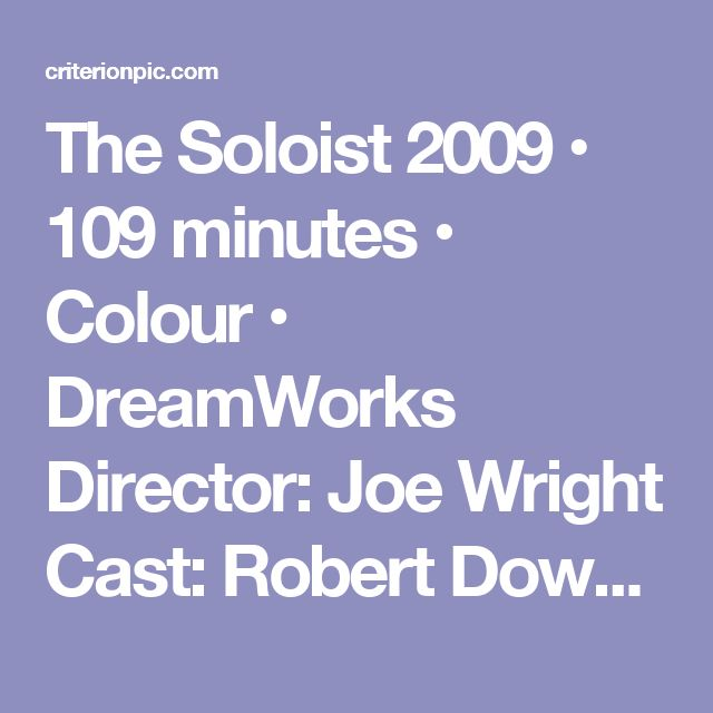 "The Soloist  2009 • 109 minutes • Colour • DreamWorks  Director: Joe Wright  Cast: Robert Downey Jr., Catherine Keener, Stephen Root, Jamie Foxx, Justin Martin, Nelsan Ellis, Tom Hollander, Angela Feather  stone  A  schizophrenic (Jamie Foxx), is a homeless musician from Skid Row, Los Angeles who dreams of playing at the Walt Disney Concert  Hall. Through ""chance,"" he meets a journalist (Robert Downey Jr.), who tries to help this mentally disturbed man get ""back on his feet"" and  make his…"