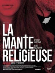La Mante Religieuse film français, 2014, avec Mylène Jampanoï, Marc Ruchmann, Mathilde Bisson