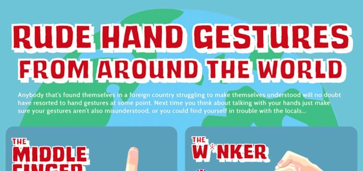 Here's how to offend everyone you meet with a couple of hand gestures.