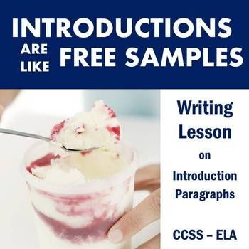 "$- Quick introductory or review lesson on Introduction paragraphs! Use this simile to teach in an easy to understand way. Includes handout with example paragraphs, a ""recipe"" checklist, and two formative assessments."