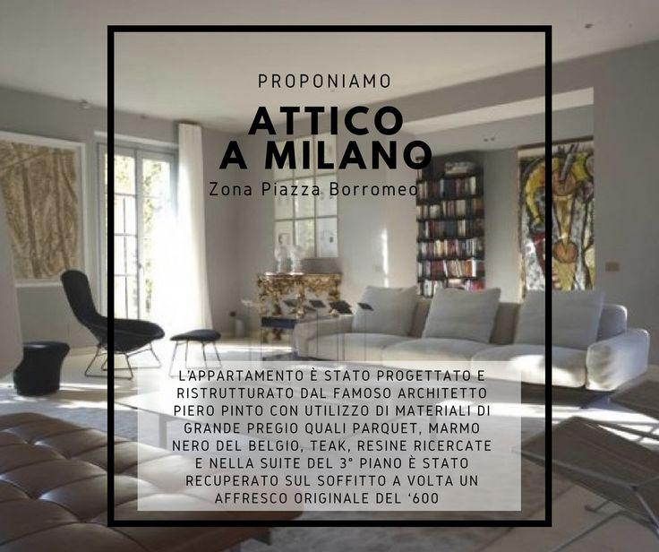 Proponiamo a Milano, zona Piazza Borromeo, in prestigioso palazzo del '600, esclusivo attico di 640mq caratterizzato da affacci suggestivi e immerso nella quiete e nel silenzio. In vendita a: prezzo su richiesta.