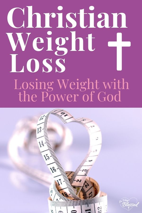 Pin On Christian Weight Loss
