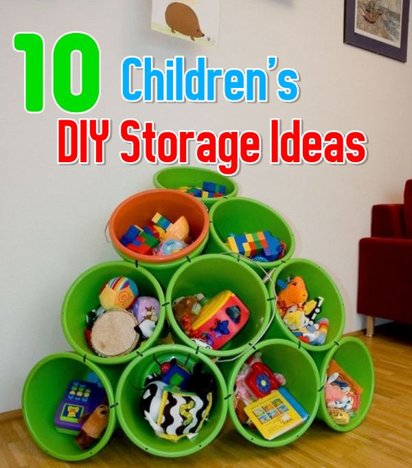 10 Easy Children's DIY Storage Ideas... Some of these are great for