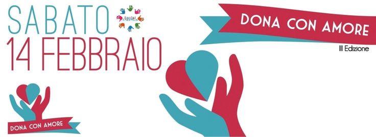 Social Erasmus: Reach higher! Go further! Go social! Dona con Amore - 14 Febbraio 2014