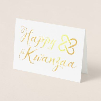 #Happy kwanzaa umoja gold foil foil card - #sophisticated #gifts #giftideas #custom