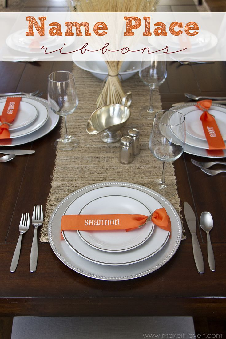Instead of Name Place Cards....try making Name Place RIBBONS! Simple and pretty! And perfect to help guests know where they should sit at holiday meal time. www.makeit-loveit.com