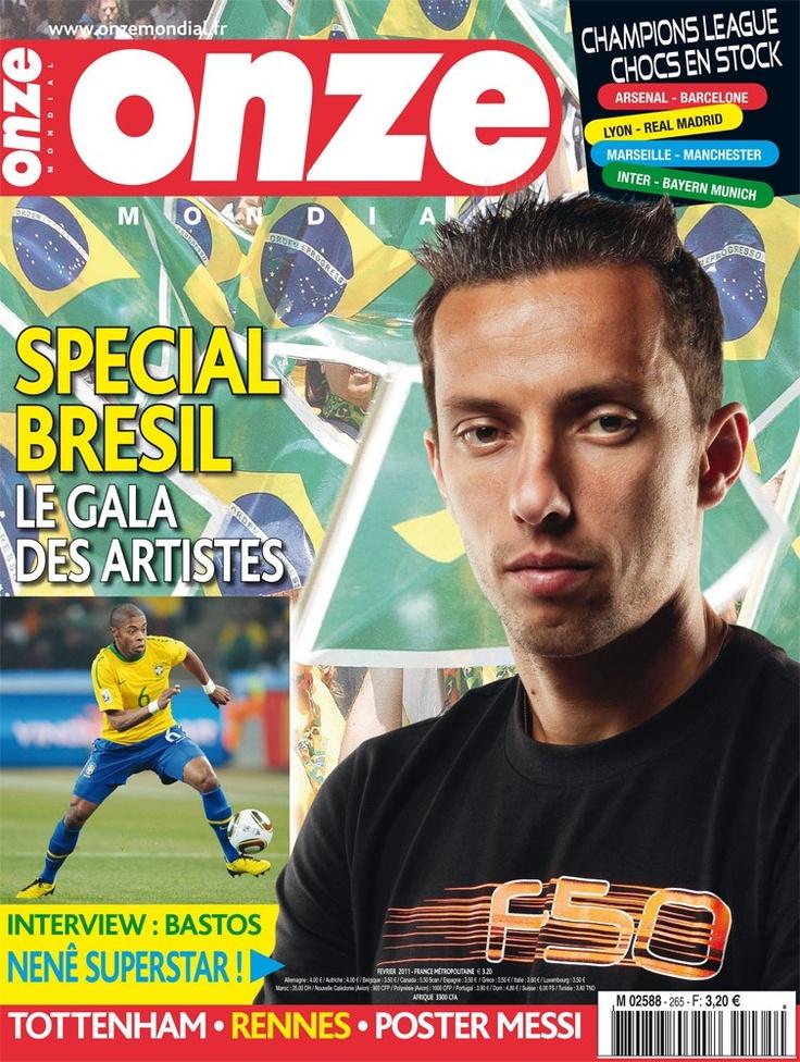 Onze Mondial N°265 - Special Brésil, Michel Bastos, Nenê, Tottenham, Rennes, Lionel Messi