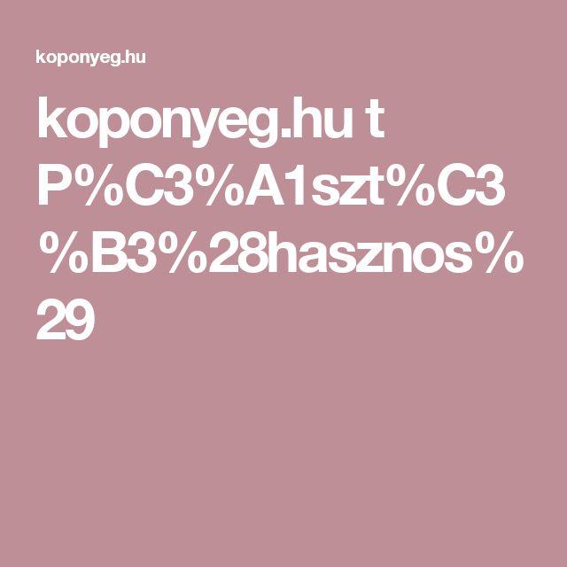 koponyeg.hu t P%C3%A1szt%C3%B3%28hasznos%29