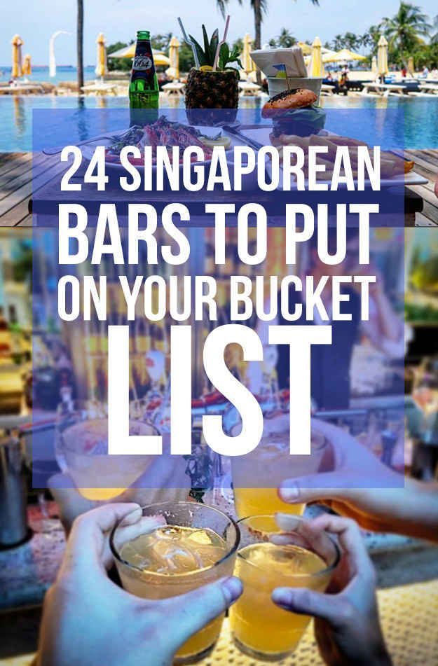 24 Bars In Singapore To Visit Before You Die