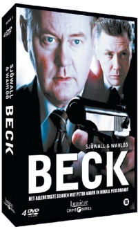 Beck , TV series from Sweden. Based on characters created by Sjöwall & Wahlöö