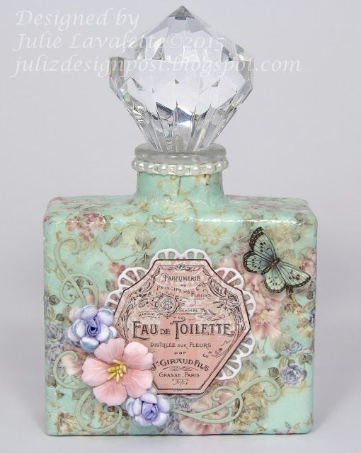 Official DT project by Juliz Design Post - using our brand new decoupage papers to create this gorgeous, aged perfume bottle.