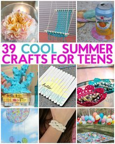 Don't lay around thinking that there's nothing to do when you could be creating one of a kind, personalized pieces. We've got 39 Great Teen Summer Crafts you can make by yourself or with friends, just as long as you have fun. Here are some summer crafts to cut the bore and beat the heat!