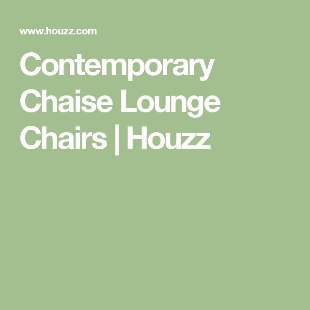 Contemporary Chaise Lounge Chairs | Houzz