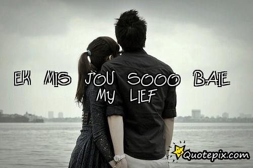 I mis you