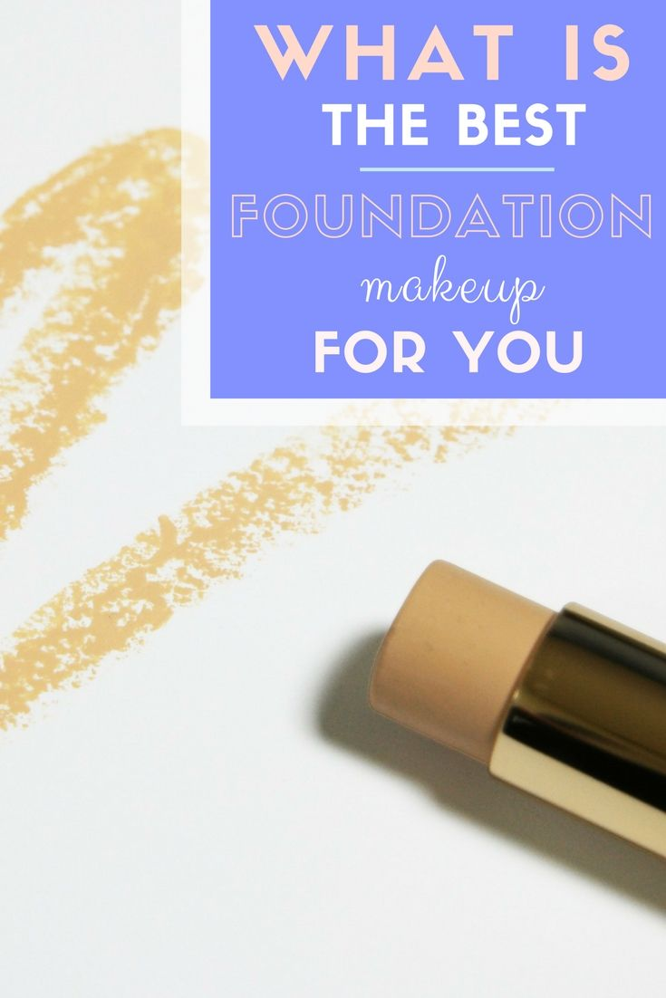 What Is The Best Foundation Makeup For You>> http://declarebeauty.com/makeup/best-foundation-makeup/