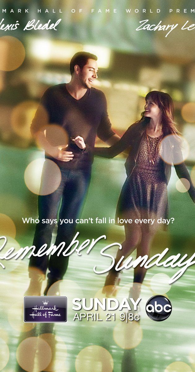 Remember Sunday (TV Movie 2013). Super cute! Very much a chick flick but I loved it! Also, I want to steal Alexis Bledel's wardrobe!