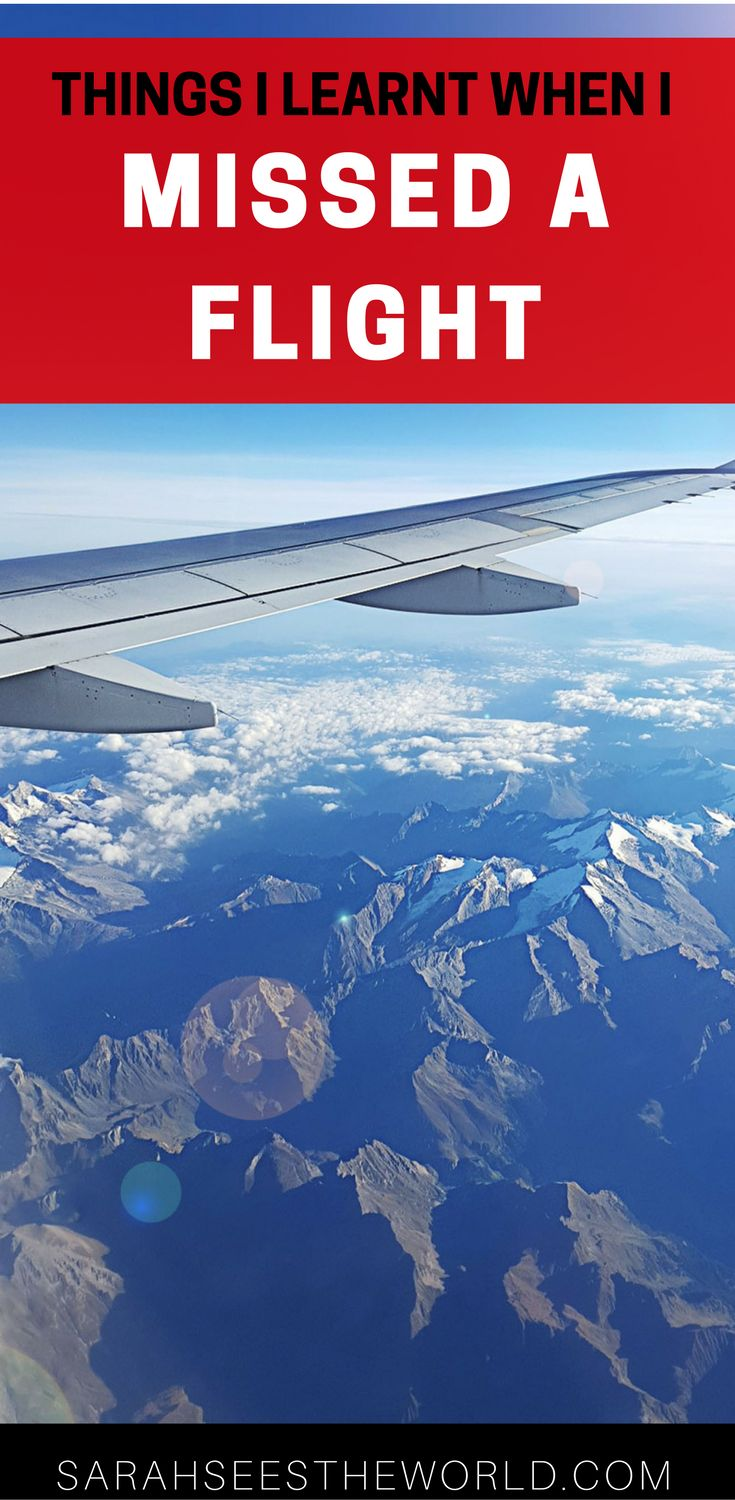 Recently I missed a flight. Here are some of the things I learnt when a plane left without me!