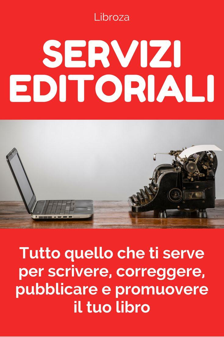 Servizi editoriali per scrivere, correggere, pubblicare e promuovere il tuo libro - Libroza.com